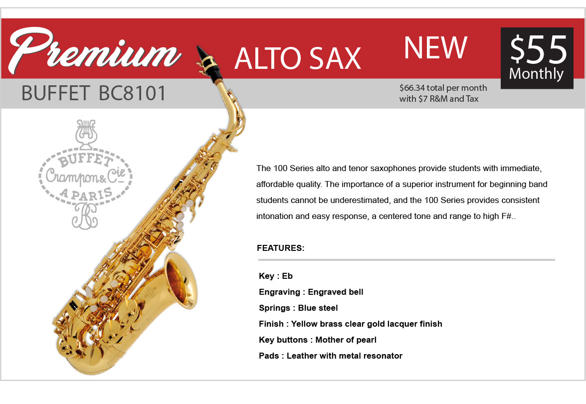 Buffet premium Saxophone rent to own